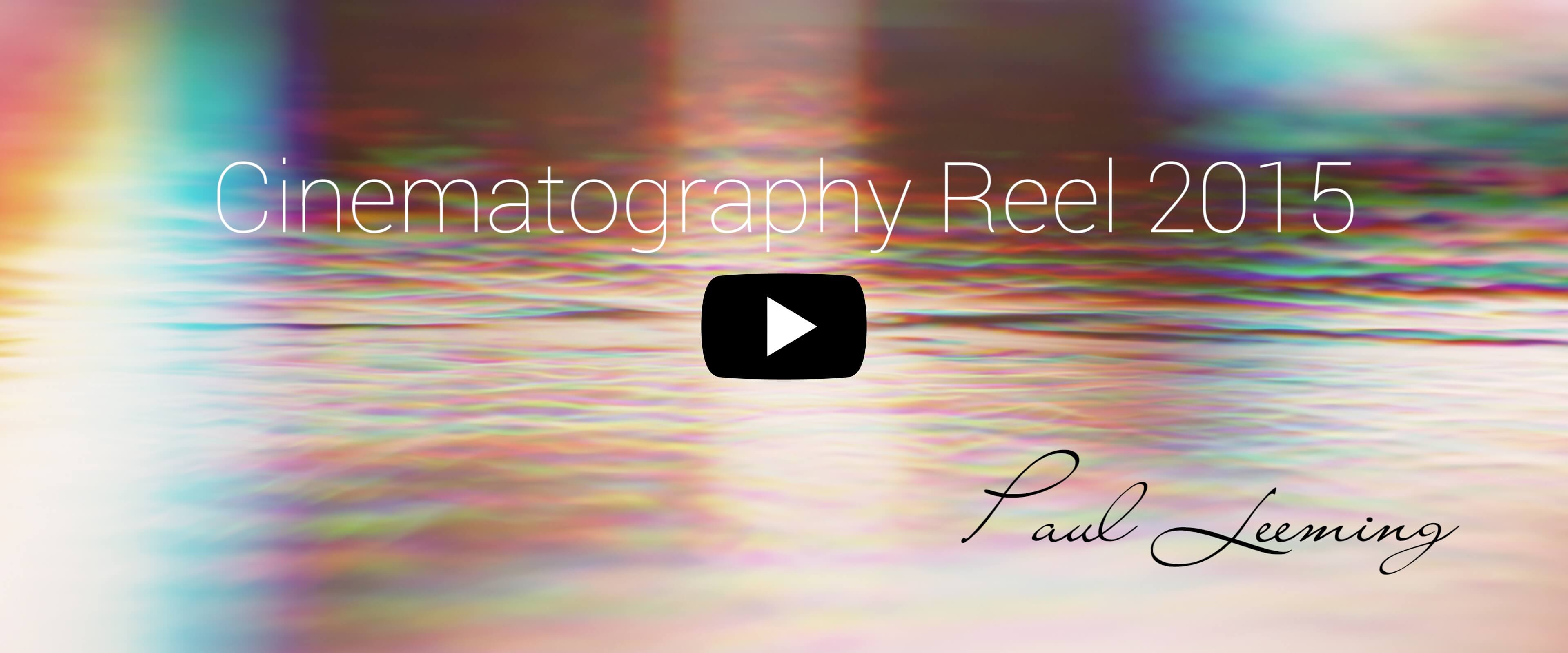 Cinematography Reel 2015